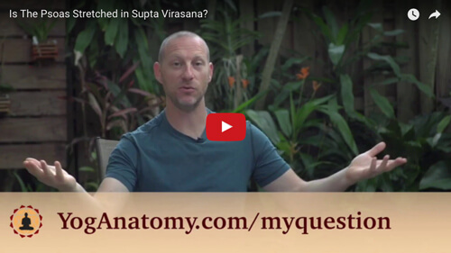"Featured image for ""Is the Psoas Stretched in Supta Virasana?"""