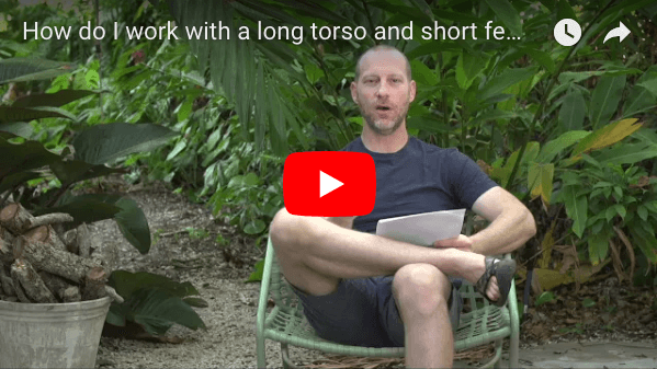 How Do I Work With A Long Torso And Short Femurs In Yoga?
